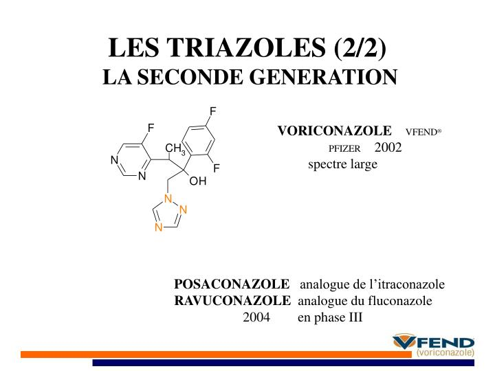 LES TRIAZOLES (2/2)