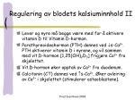 regulering av blodets kalsiuminnhold ii
