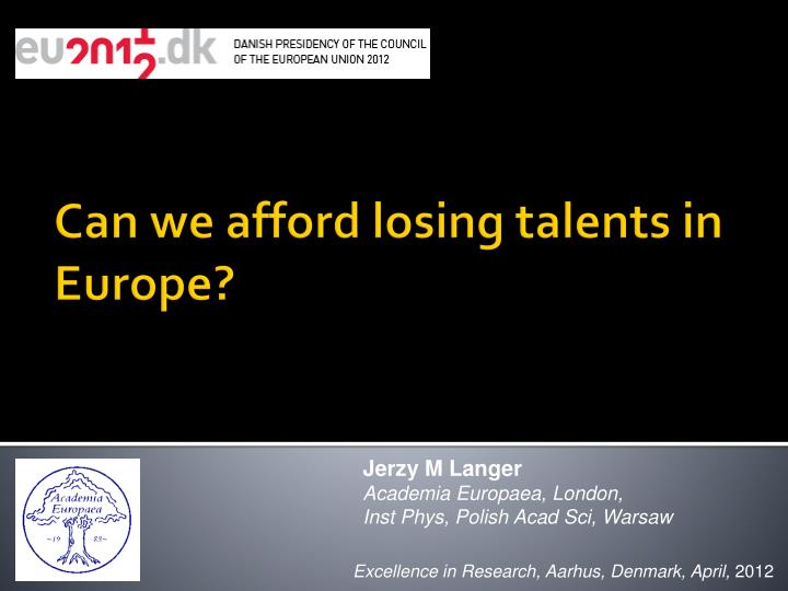 can we afford losing talents in europe n.
