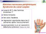 atteintes nerveuses p riph riques syndrome du canal carpien