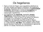 os hegelianos