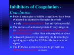 inhibitors of coagulation conclusion