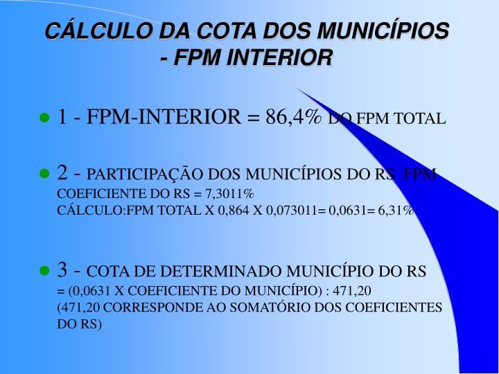 CÁLCULO DA COTA DOS MUNICÍPIOS - FPM INTERIOR