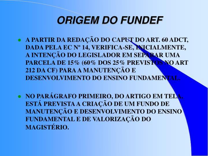 ORIGEM DO FUNDEF