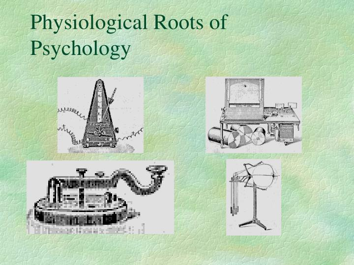 physiological roots of psychology n.