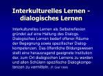interkulturelles lernen dialogisches lernen