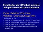 schulkultur der offenheit gr ndet auf globalen ethischen standards
