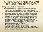 f pengujian validitas dan reliabilitas instrumen