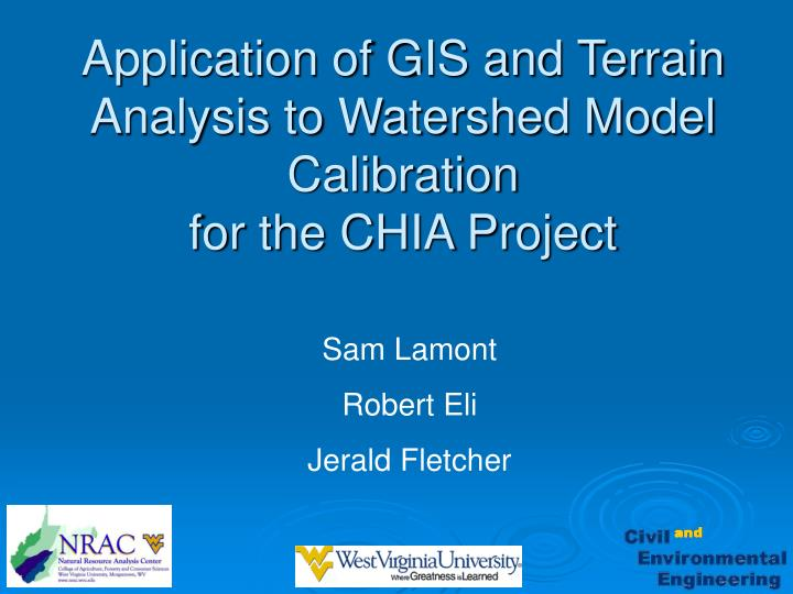 application of gis and terrain analysis to watershed model calibration for the chia project n.