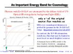 an important energy band for cosmology