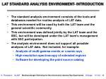 lat standard analysis environment introduction