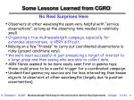 some lessons learned from cgro