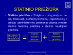 statinio prie i ra