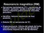 resonancia magn tica rm
