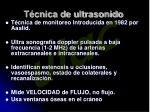 t cnica de ultrasonido