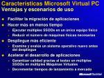 caracter sticas microsoft virtual pc ventajas y escenarios de uso
