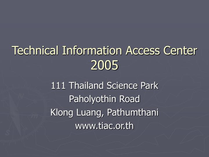 technical information access center 2005 n.