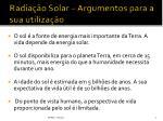 radia o solar argumentos para a sua utiliza o