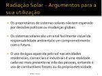 radia o solar argumentos para a sua utiliza o2