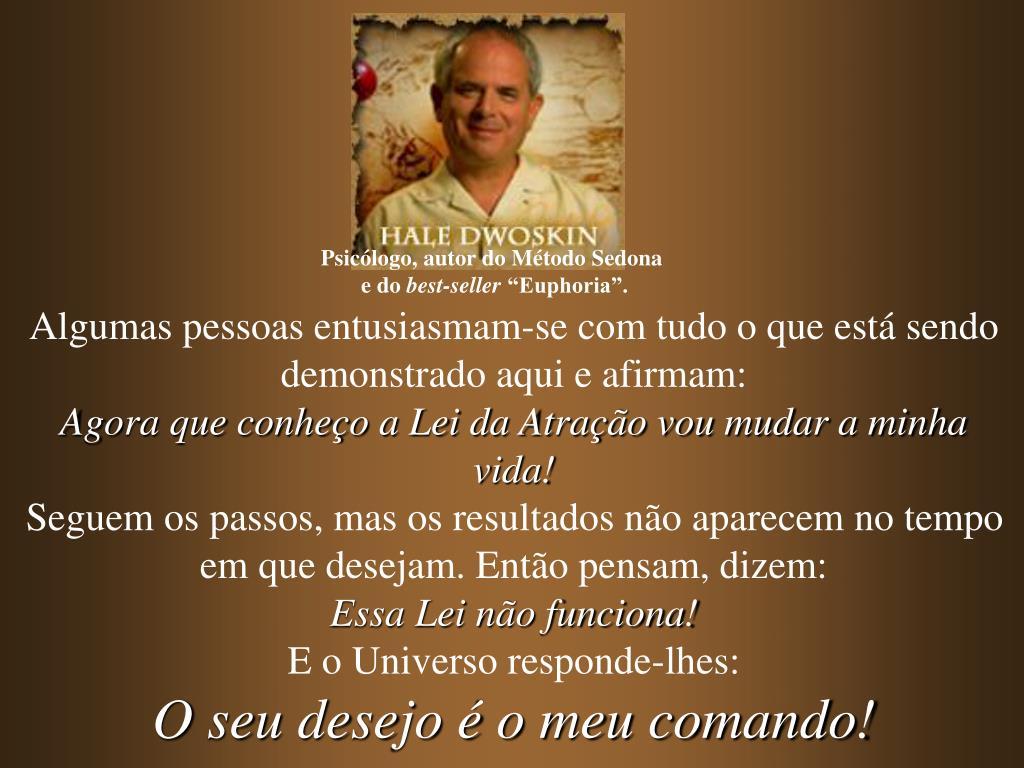 Psicólogo, autor do Método Sedona