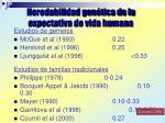 heredabilidad gen tica de la expectativa de vida humana
