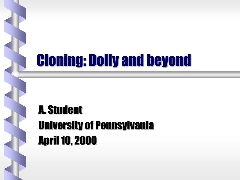 cloning dolly and beyond l.