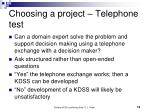 choosing a project telephone test