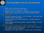 evolving new financial architecture