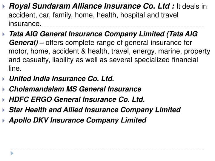 Royal Sundaram Alliance Insurance Co. Ltd :