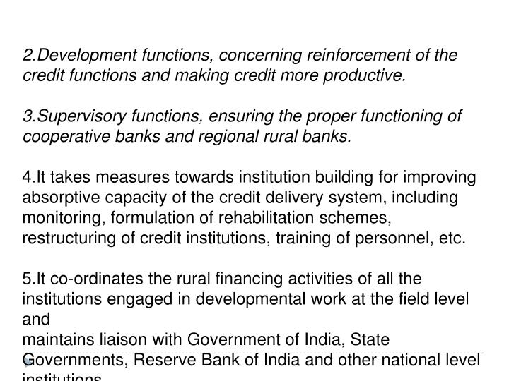 2.Development functions, concerning reinforcement of the credit functions and making credit more productive.