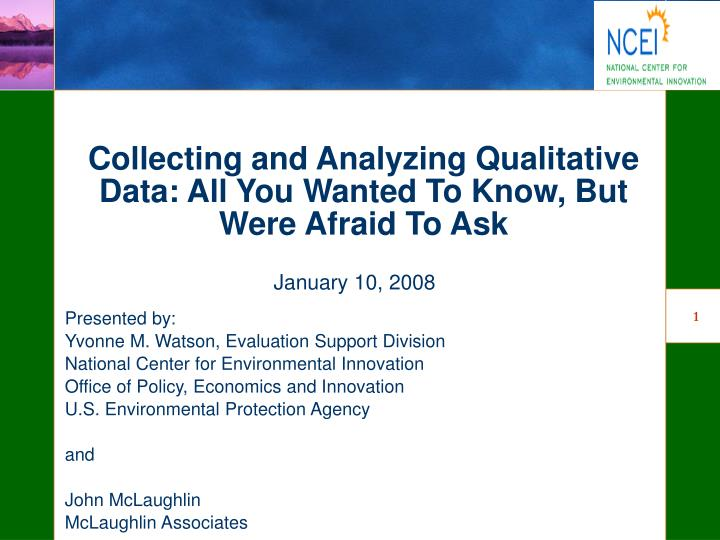 collecting and analyzing qualitative data all you wanted to know but were afraid to ask n.
