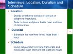 interviews location duration and schedule