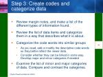 step 3 create codes and categorize data