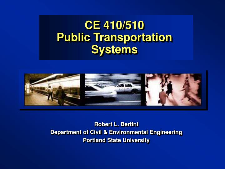 ce 410 510 public transportation systems n.