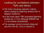 looking for correlations between tgfs and sferics