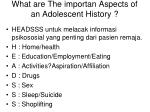 what are the importan aspects of an adolescent history