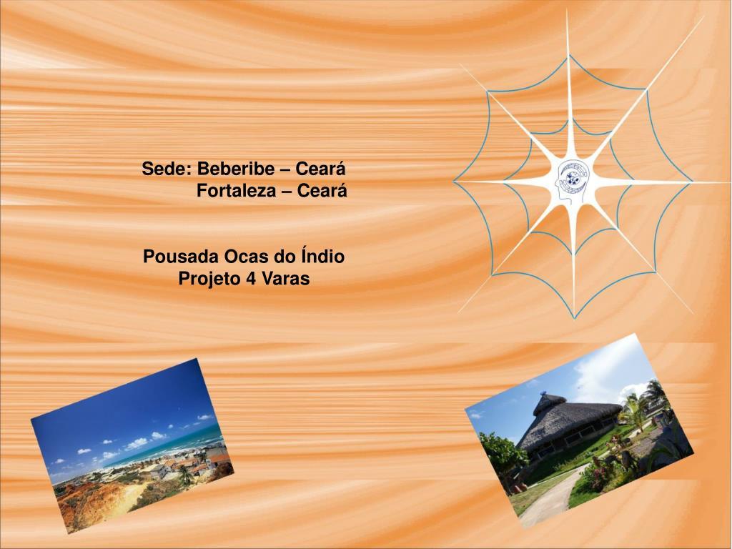 Sede: Beberibe – Ceará