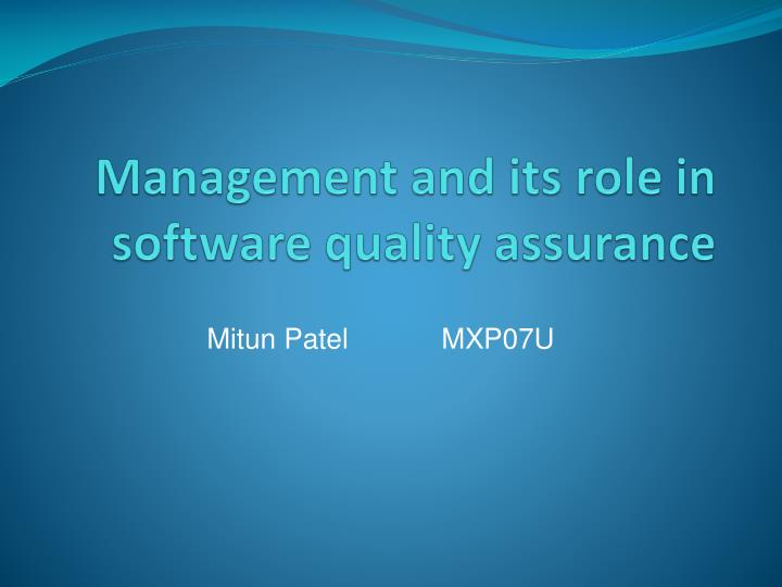 management and its role in software quality assurance n.