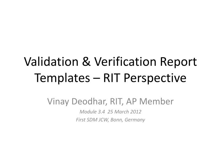 validation verification report templates rit perspective n.