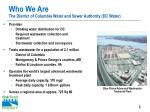 who we are the district of columbia water and sewer authority dc water