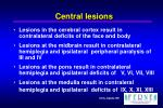 central lesions