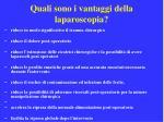 quali sono i vantaggi della laparoscopia