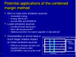 potential applications of the combined margin method