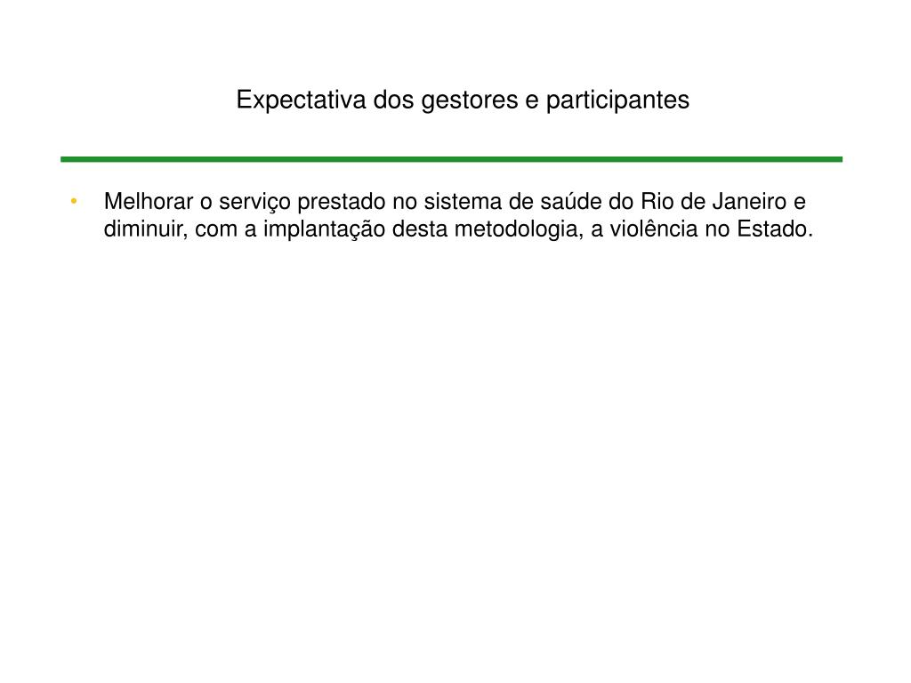 Expectativa dos gestores e participantes