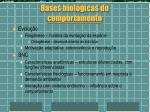 bases biol gicas do comportamento