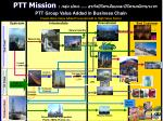 ptt mission