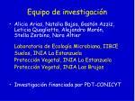 equipo de investigaci n