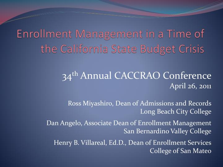 enrollment management in a time of the california state budget crisis n.