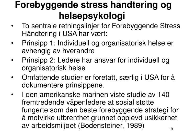 Forebyggende stress håndtering og helsepsykologi