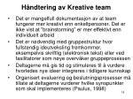 h ndtering av kreative team